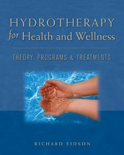 9781418049294: Hydrotherapy for Health and Wellness: Theory, Programs and Treatments