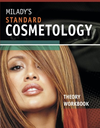 Milady's Standard Cosmetology Theory Workbook: Milady