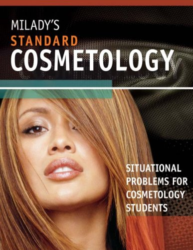 Situational Problems for Students for Milady's Standard Cosmetology 2008 (9781418049447) by Milady
