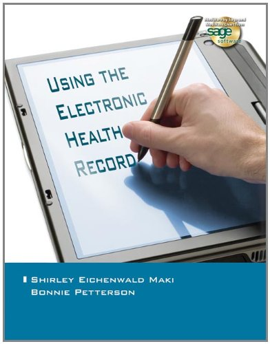 9781418049881: Using the Electronic Health Record in the Healthcare Provider Practice