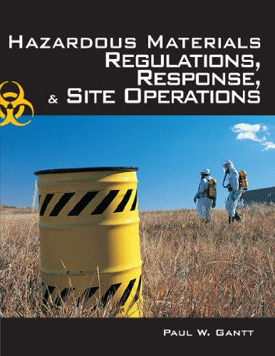 9781418049928: Hazardous Materials: Regulations, Response & Site Operations