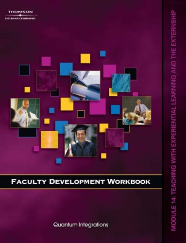 9781418050177: Faculty Development Companion Workbook Module 14:: Teaching with the Experiential Learning and the Internship