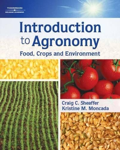 9781418050375: Introduction to Agronomy: Food, Crops and Environment
