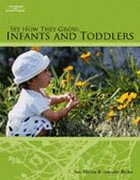 See How They Grow: Infants and Toddlers: Sue, Jennifer Martin;