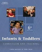 9781418050634: Infants and Toddlers: Curriculum and Teaching with Booklet