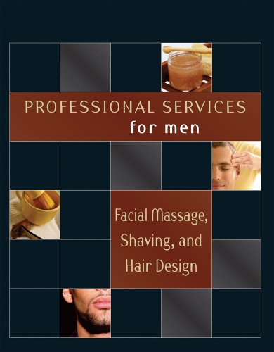 Professional Services for Men: Facial Massage, Shaving and Hair Design (1418050849) by Milady