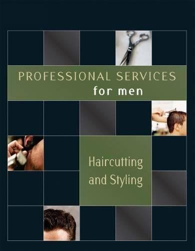 9781418050894: Professional Services for Men: Haircutting and Styling