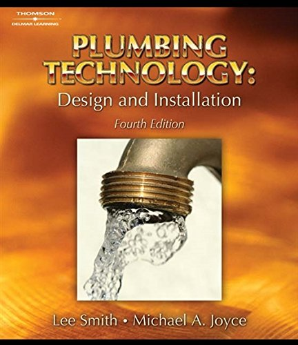 9781418050917: Plumbing Technology: Design and Installation