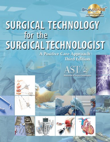Surgical Technology for the Surgical Technologist: A: Association of Surgical