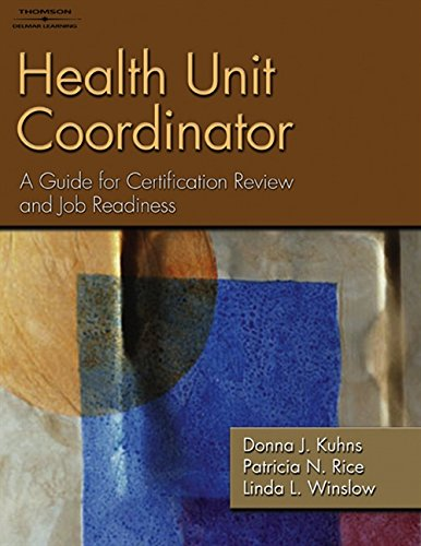 Health Unit Coordinator: A Guide for Certification: Winslow, Linda L.,