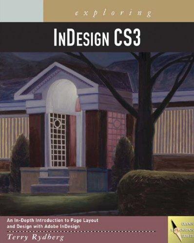 9781418052638: Exploring InDesign CS3 (Design Exploration Series)