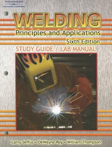 9781418052775: Welding : Principles and Applications STUDY GUIDE/ LAB MANUAL