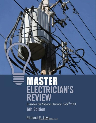 9781418052829: Master Electrician's Review: Based on the National Electrical Code 2008