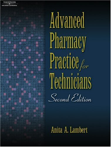 9781418055394: Advanced Pharmacy Practice for Technicians