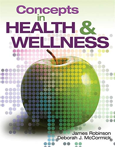 Concepts In Health and Wellness (New Releases: Robinson, James, McCormick,