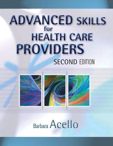 9781418058098: Bundle: Advanced Skills for Health Care Providers, 2nd + Workbook