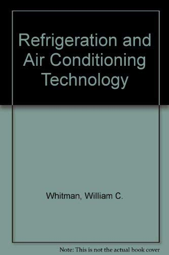 9781418059484: Refrigeration and Air Conditioning Technology