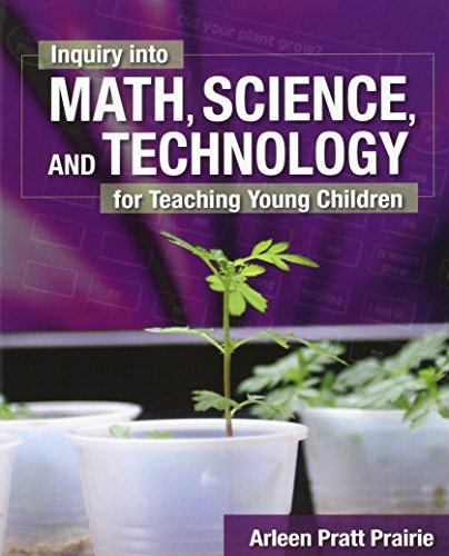 9781418060909: Inquiry into Math, Science & Technology for Teaching Young Children