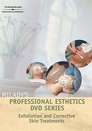 Milady's Professional Esthetics DVD Series Exfoliation and Corrective Skin Treatments: Milady