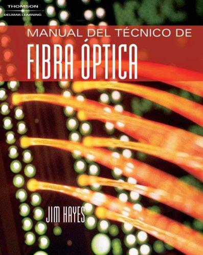 9781418061210: Manual del Tecnico de Fibra Optica (Spanish Edition)