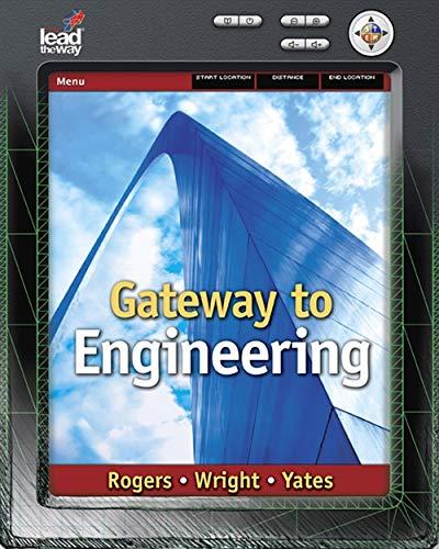 9781418061784: Gateway to Engineering