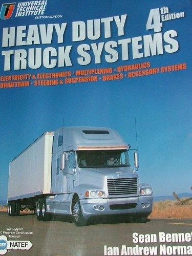 HEAVY DUTY TRUCK SYSTEMS 4th Edition/UTI Custom: Sean Bennett; Ian