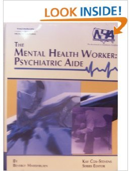 9781418065539: The Mental Health Worker: Psychiatric Aide