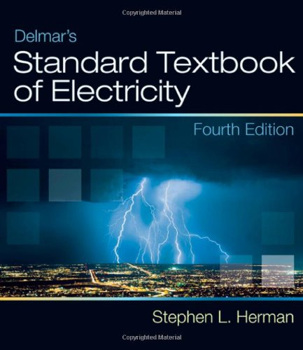 Delmar's Standard Textbook of Electricity: Stephen Herman