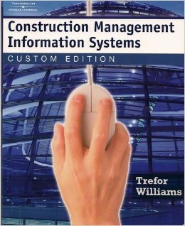 9781418066253: Construction Management Information Systems ( Custom Edition ) Information Tech for Construction Man