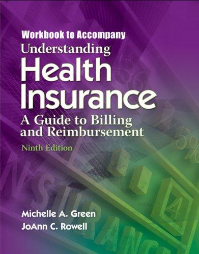 9781418067076: Understanding Health Insurance: A Guide to Billing and Reimbursement Workbook