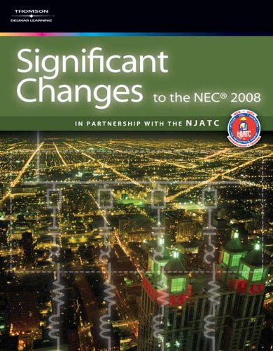 9781418067472: Significant Changes to the NEC 2008 Edition (Significant Changes to the National Electrical Code (NEC))