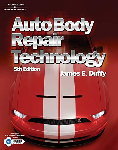 9781418073534: Auto Body Repair Technology