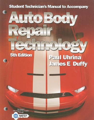 9781418073541: Auto Body Repair Technology: Student Technician's Manual