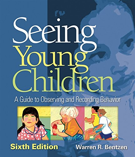 9781418073787: Seeing Young Children: A Guide to Observing and Recording Behavior