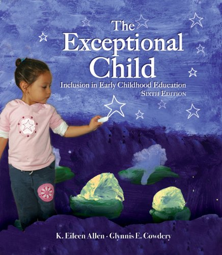 9781418074012: The Exceptional Child: Inclusion in Early Childhood Education