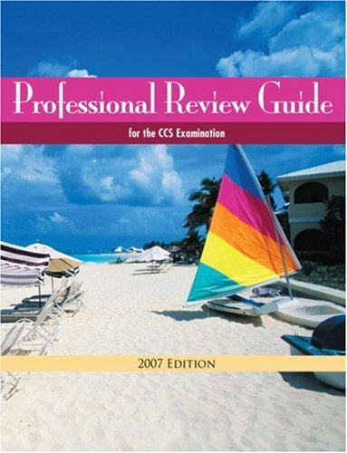 9781418074258: Professional Review Guide for the CCS Examination 2007 Edition (Professional Review Guide for the CCS Examinations)