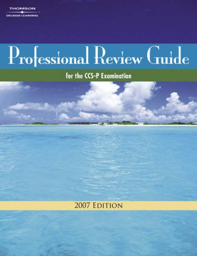 9781418074265: Professional Review Guide for the CCS-P Examination, 2007 Edition