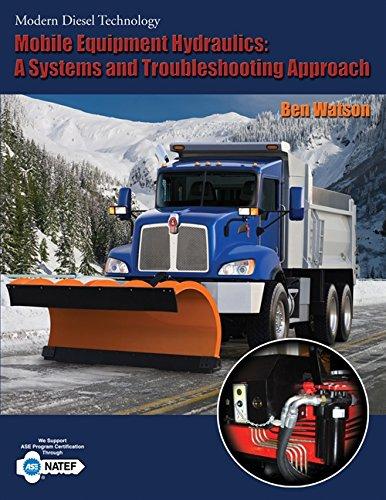 Modern Diesel Technology: Mobile Equipment Hydraulics: Watson, Ben