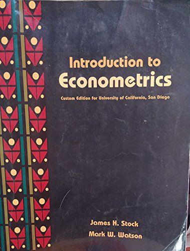 9781418080495: Introduction to Econometrics: custom edition for the University of Californica, San Diego