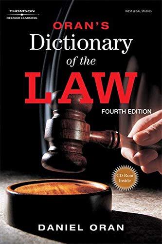 Oran's Dictionary of the Law (West Legal Studies): Oran, Daniel; Tosti, Mark