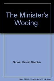 9781418105198: The Minister's Wooing.