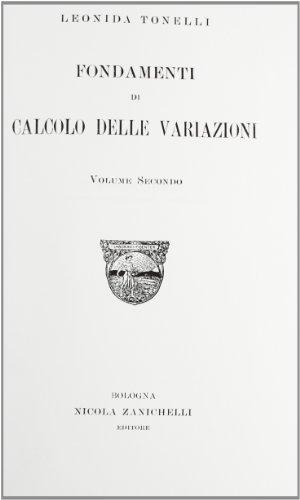9781418170363: Fondamenti di calcolo delle variazioni. Vol. 2 (Italian Edition)