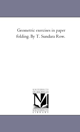 9781418179502: Geometric exercises in paper folding. By T. Sundara Row.
