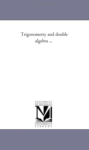 Trigonometry and Double Algebra . (Paperback): Augustus de Morgan