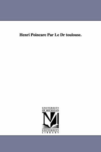 9781418180843: Henri Poincare Par Le Dr Toulouse.