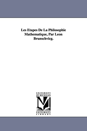 9781418185695: Les Étapes De La Philosophie Mathématique, Par Léon Brunschvicg.