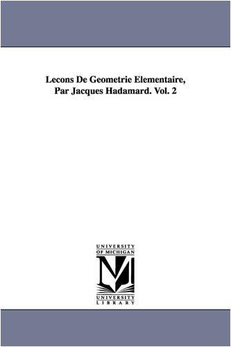 9781418185800: Lecons de Geometrie Elementaire, Par Jacques Hadamard. Vol. 2