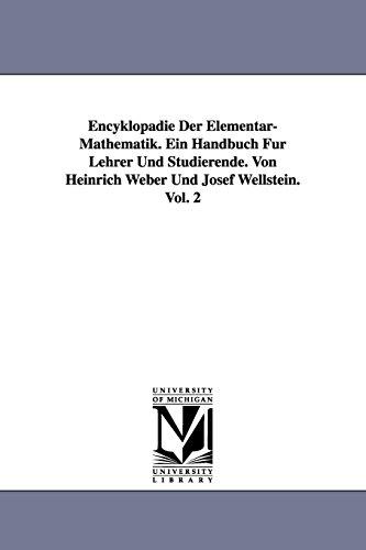 9781418185824: Encyklopädie Der Elementar-Mathematik. Ein Handbuch Für Lehrer Und Studierende. Von Heinrich Weber Und Josef Wellstein. Vol. 2