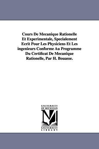 Cours De MÃ canique Rationelle Et ExpÃ: Bouasse, H. (Henri)