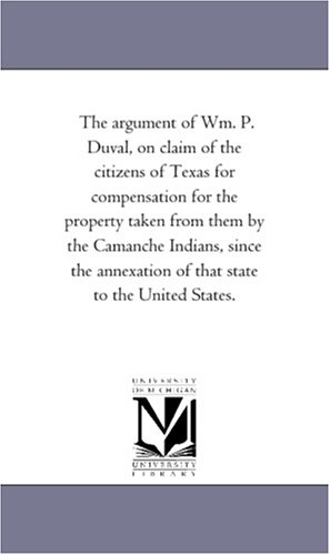 The Argument of Wm. P. Duval, on: William Pope Duval